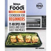 The Official Ninja Foodi Digital Air Fry Oven Cookbook (Paperback)
