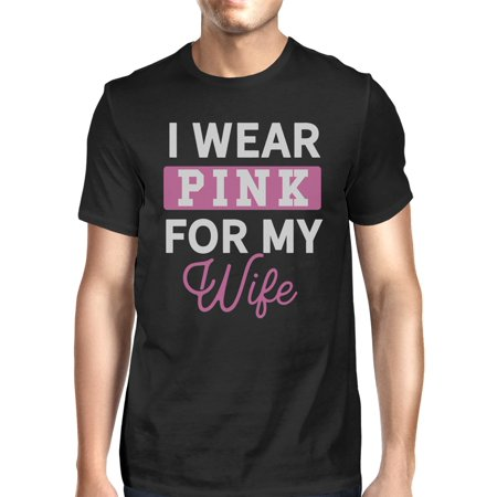 I Wear Pink For My Wife Mens Breast Cancer Awareness Tshirt (Best T Shirts For Large Breasts)