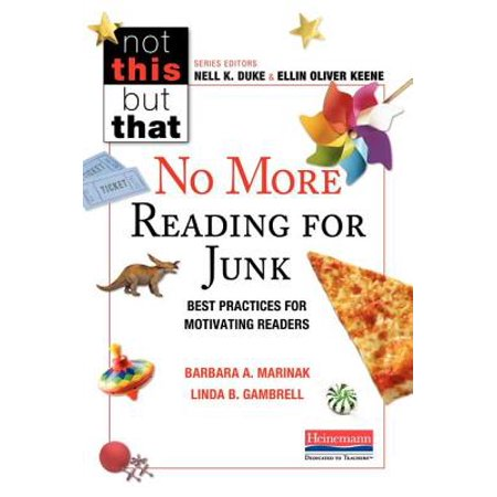 No More Reading for Junk : Best Practices for Motivating -