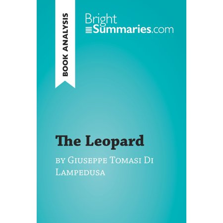 The Leopard by Giuseppe Tomasi Di Lampedusa (Book Analysis) -