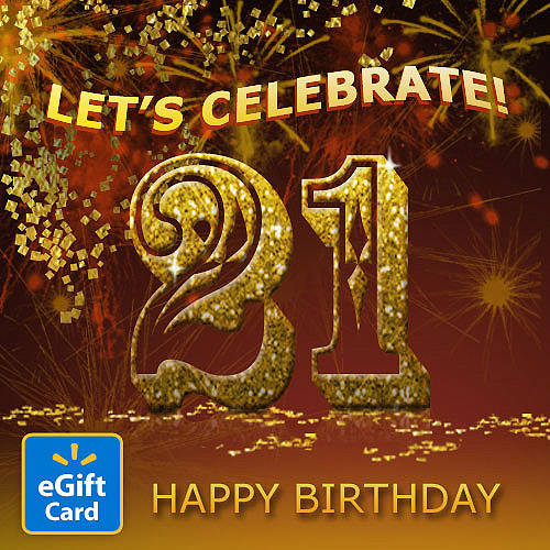 21st Birthday Walmart eGift Card