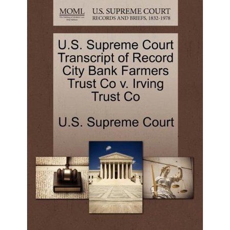 U S  Supreme Court Transcript Of Record City Bank Farmers Trust Co V  Irving Trust Co