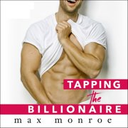 Tapping the Billionaire - Audiobook