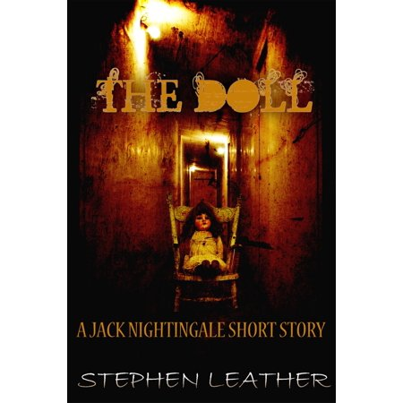 The Doll (A Jack Nightingale Short Story) - eBook (Short Story The Nightingale And The Rose)
