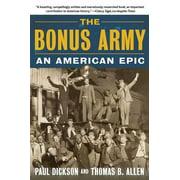 The Bonus Army : An American Epic