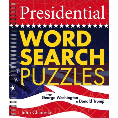 Presidential Word Search Puzzles : From George Washington to Donald (The Word Of The Lord By Donald Lawrence)