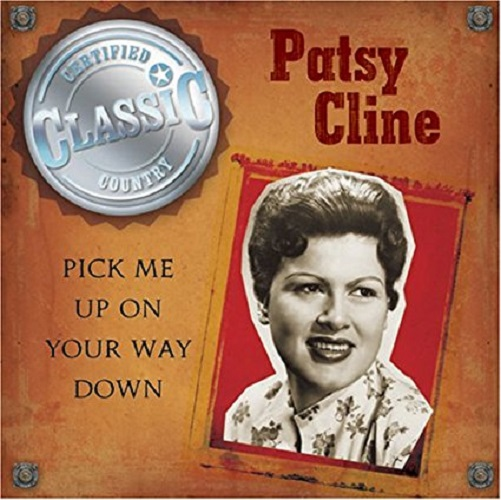 Anderson Cline,patsy         Pick Me Up On Your W
