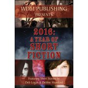 2016: A Year of Short Fiction - eBook
