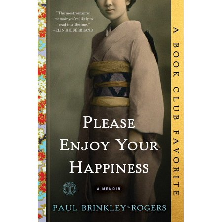 Please Enjoy Your Happiness : A Memoir (Paperback)
