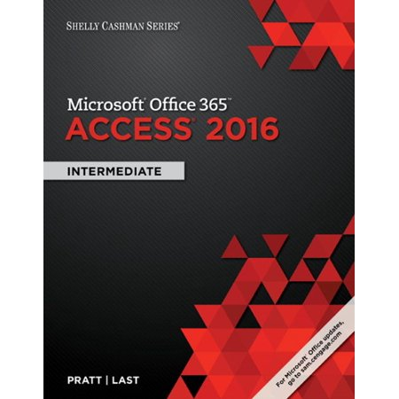 Shelly Cashman Microsoft Office 365   Access 2016