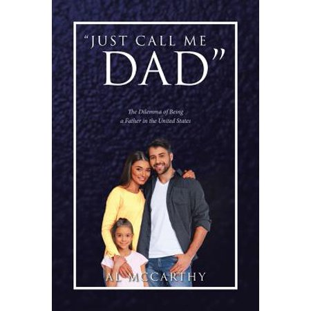 Just Call Me Dad : The Dilemma of Being a Father in the United (Lead Me To The Cross Hillsong United)