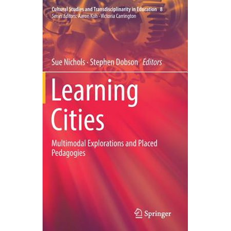Learning Cities : Multimodal Explorations and Placed Pedagogies](Party City Places)