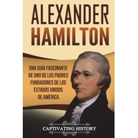 Alexander Hamilton: Una Gu (Paperback)