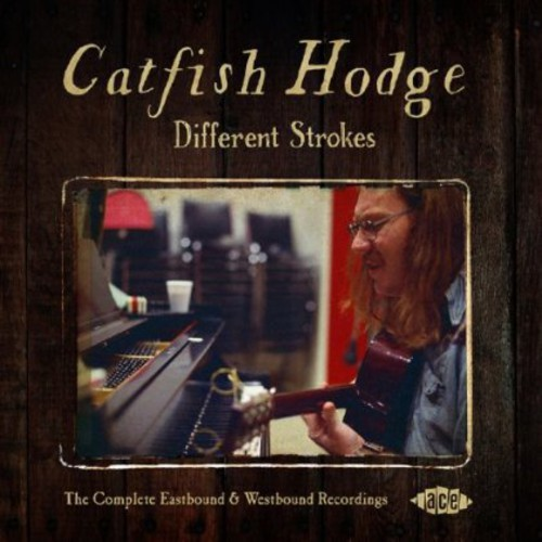 Catfish Hodge Different Strokes: Complete Eastbound [CD] by