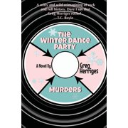 The Winter Dance Party Murders (Paperback)