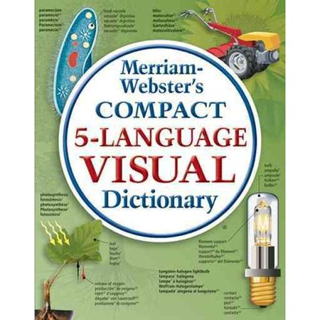 Merriam Websters Compact 5 Language Visual Dictionary
