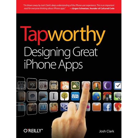 Tapworthy : Designing Great iPhone Apps (Best Offline Music App For Iphone)