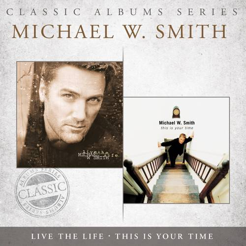 Classic Album Series: This Is Your Time/Live The Life (2CD)