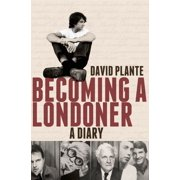 Becoming a Londoner : A Diary
