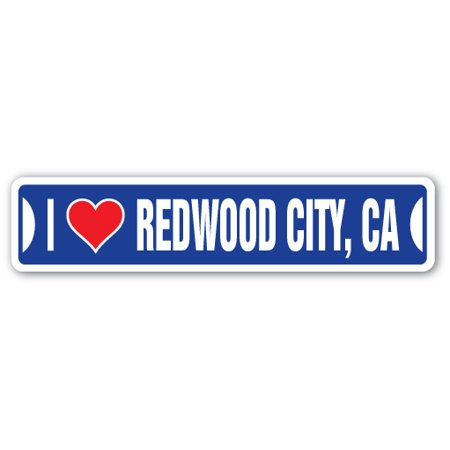 Redwood City Events (I LOVE REDWOOD CITY, CALIFORNIA Street Sign ca city state us wall road décor)