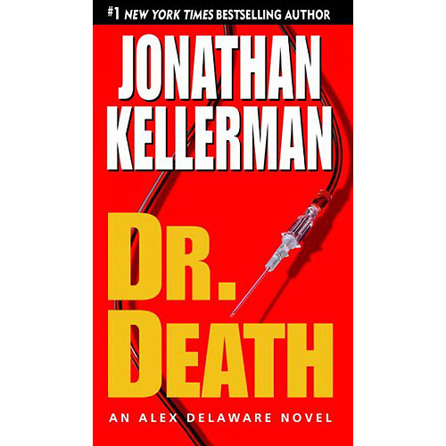 Dr. Death: An Alex Delaware Novel