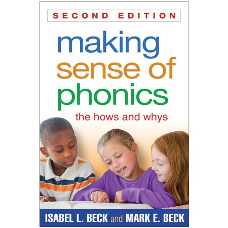 Making Sense of Phonics, Second Edition : The Hows and (Neuroeconomics Second Edition Decision Making And The Brain)