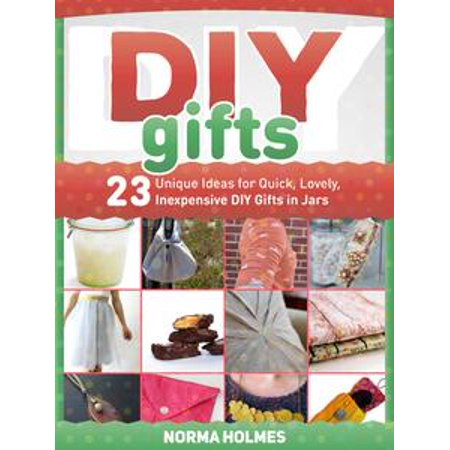 Diy Gifts: 23 Unique Ideas for Quick, Lovely, Inexpensive DIY Gifts in Jars - eBook](Inexpensive Halloween Decorating Ideas)