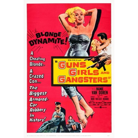 Guns Girls And Gangsters Us Poster Art Center Mamie Van Doren 1959 Movie Poster Masterprint (1920 Girl Gangster)