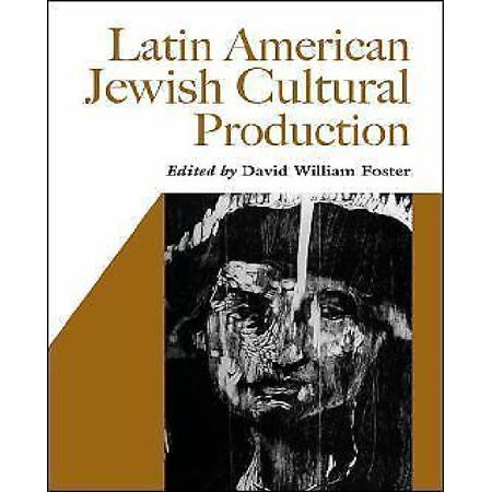 Latin American Jewish Cultural Production - image 1 of 1