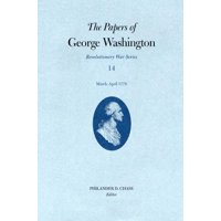 Papers of George Washington: Revolutionary War: The Papers of George Washington, Revolutionary War Volume 14 (Hardcover)
