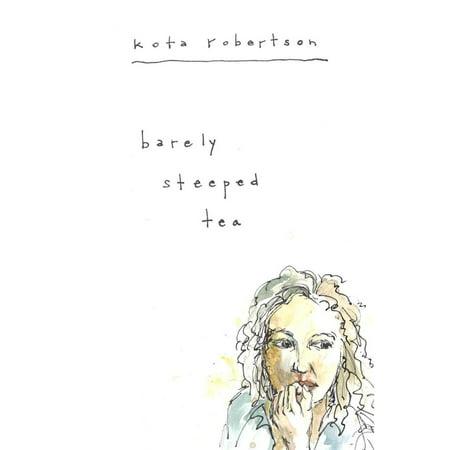 Barely Steeped Tea - eBook