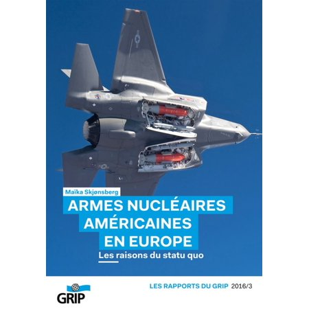 Armes nucléaires américaines en europe - - European Arms