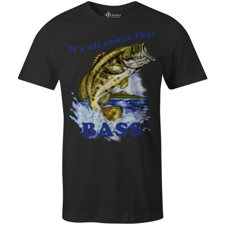 9 Crowns Tees Men's All About That Bass Funny Fishing T-Shirt (Thai T Shirt)