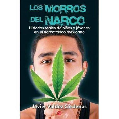 Los Morros Del Narco   Narco Youth