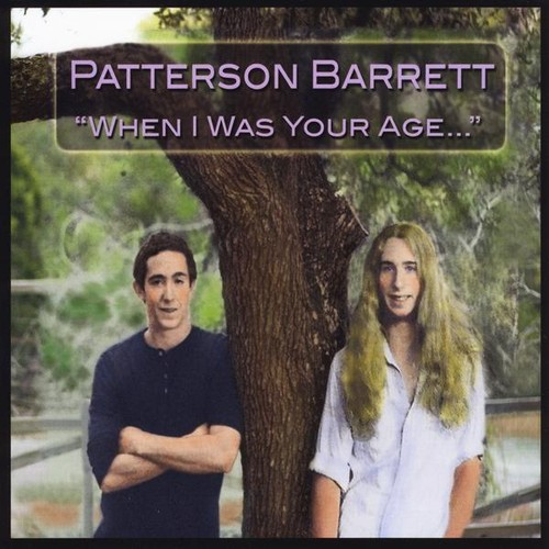 Patterson Barrett - When I Was Your Age' [CD]
