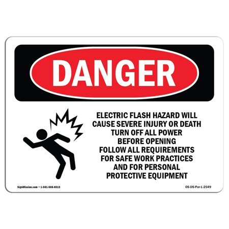 OSHA Danger Sign - Electric Flash Hazard Will Cause 10
