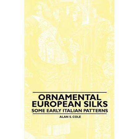 Ornamental European Silks - Some Early Italian Patterns