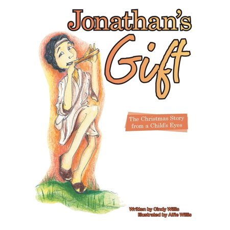 Christmas Gifts From Toddlers (Jonathan's Gift : The Christmas Story from a Child's)
