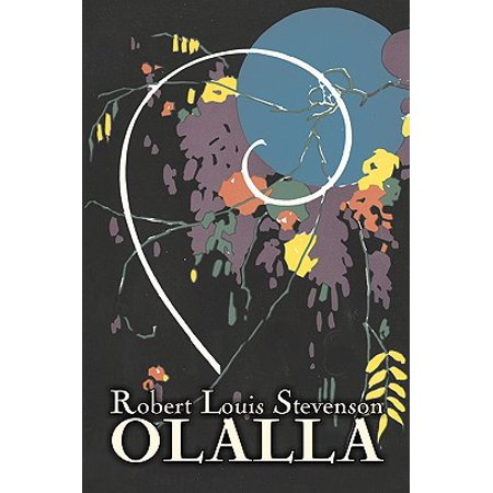 Olalla by Robert Louis Stevenson, Fiction, Classics, Action & (The Little Land By Robert Louis Stevenson)