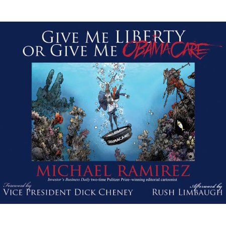 Give Me Liberty or Give Me Obamacare (Give Me Liberty Or Give Me Death Text)