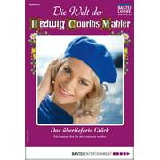 Die Welt der Hedwig Courths-Mahler 501 - Liebesroman - eBook