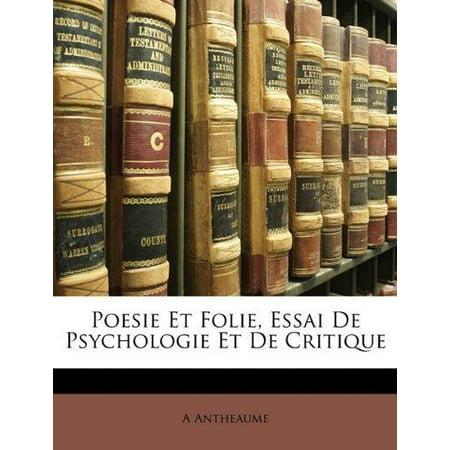 Poesie Et Folie  Essai De Psychologie Et De Critique