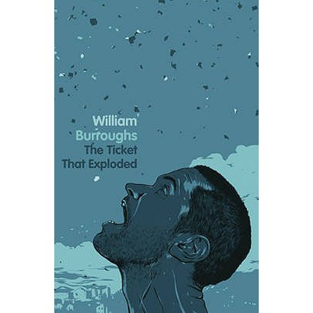 The Ticket That Exploded, Burroughs, William (Fiction Halloween Tickets)