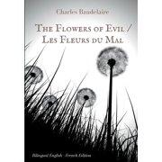 The Flowers of Evil / Les Fleurs du Mal (Paperback)