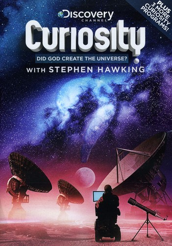 Curiosity: Did God Create the Universe? With Stephen Hawking by Discovery Channel, The