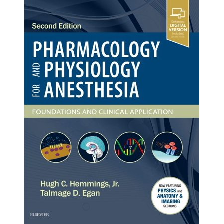 Pharmacology and Physiology for Anesthesia : Foundations and Clinical Application
