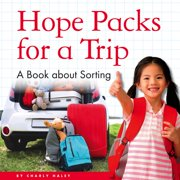 My Day Readers: Hope Packs for a Trip : A Book about Sorting (Hardcover)