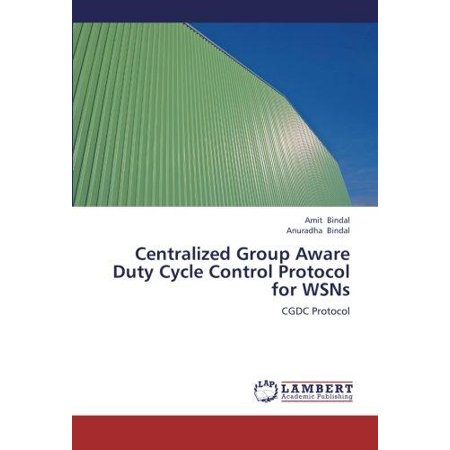 Centralized Group Aware Duty Cycle Control Protocol For Wsns