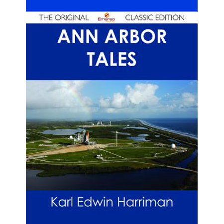 Ann Arbor Tales - The Original Classic Edition - eBook](Ann Arbor Halloween Party 2017)