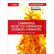 Cambridge IGCSE Co-ordinated Sciences Chemistry: Student Book